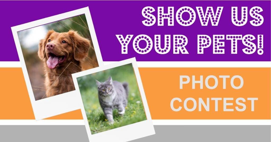 """""""Show Us Your Pets!"""" Photo Contest"""